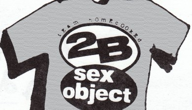 the Sex Object tee shirt by 2B