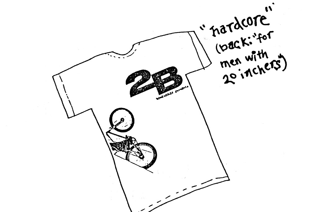 "the front of the original ""Hardcore"" tee by 2B, 1990"