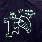 Big Mean Maggot Tee Shirt - Useless