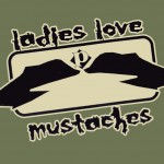 Ladies Love Moustaches